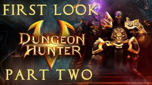 Dungeon Hunter 5 First Look