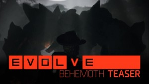 Evolve Behemoth Teaser
