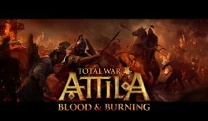 Total War: ATTILA – Blood & Burning Official Trailer Thumbnail