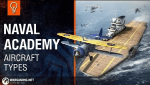 World of Warships Naval Academy: Aircraft Types Video Thumbnail