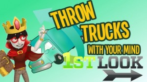 Throw Trucks with your Mind First Look