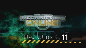 MechWarrior Online Dev Vlog #11 Video Thumbnail