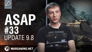 World of Tanks ASAP Episode 33: Update 9.8 Video Thumbnail