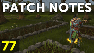 RuneScape Patch Notes #77 video thumbnail