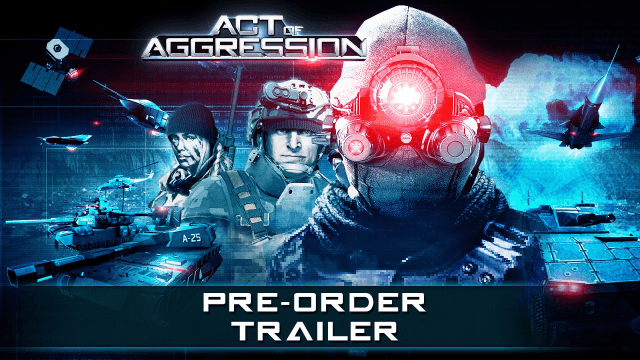 Act of Aggression Pre-Order Trailer thumbnail