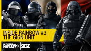 Tom Clancy's Rainbow Six Siege: Inside Rainbow #3 – The GIGN Unit video thumbnail