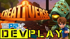 Creativerse - PAX Prime 2015 Dev Play