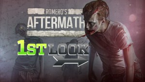 Romero's Aftermath - First Look