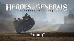 Heroes & Generals Videolog: Young Update video thumbnail