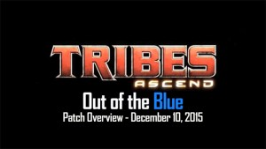 Tribes Ascend Out of the Blue Patch
