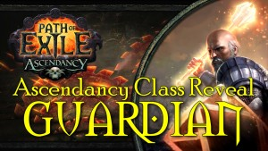 Path of Exile: Ascendancy Class Reveal - Guardian
