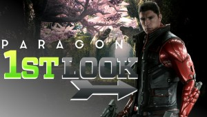 Paragon First Look