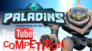 Paladins YouTuber Competition Summary!
