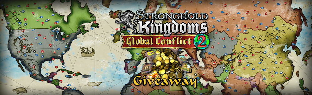Stronghold Kingdoms Global MMOHuts Giveaway