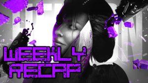 Weekly Recap #291 May 23rd - MXM, Path of Exile, Lawbreakers & More!