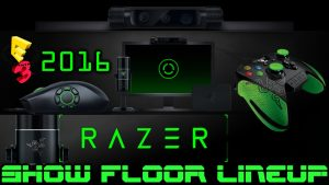 Razer E3 2016 Hardware Lineup - Streamers wanted!