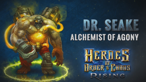 Heroes of Order and Chaos Dr. Seake Spotlight