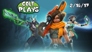 Colt Plays Paladins 2-16-17