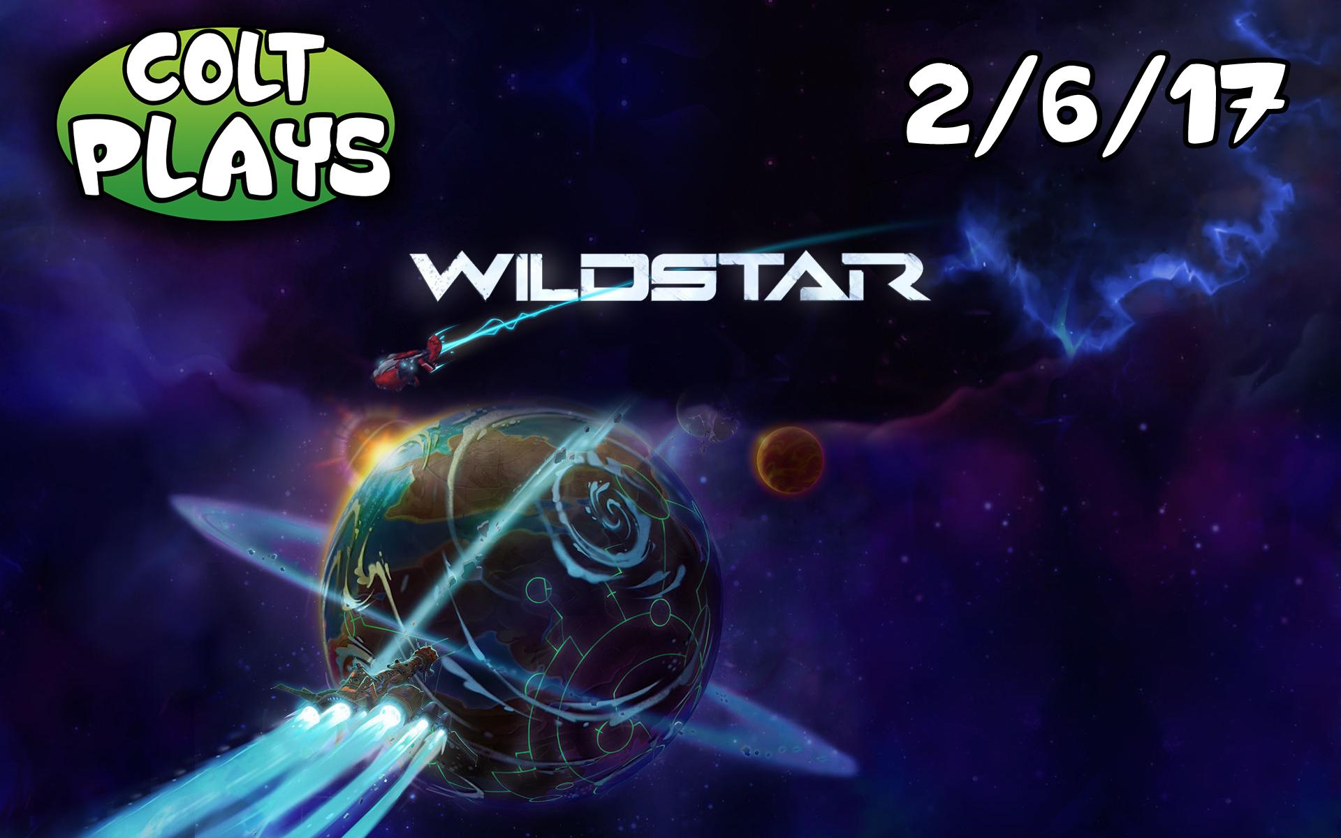 Colt Plays Wildstar 2-6-17