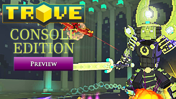 Trove-Console-Edition-Preview-MMOHuts-Feature