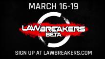 LawBreakers Studio Update #4: PAX East 2017 & Closed Beta