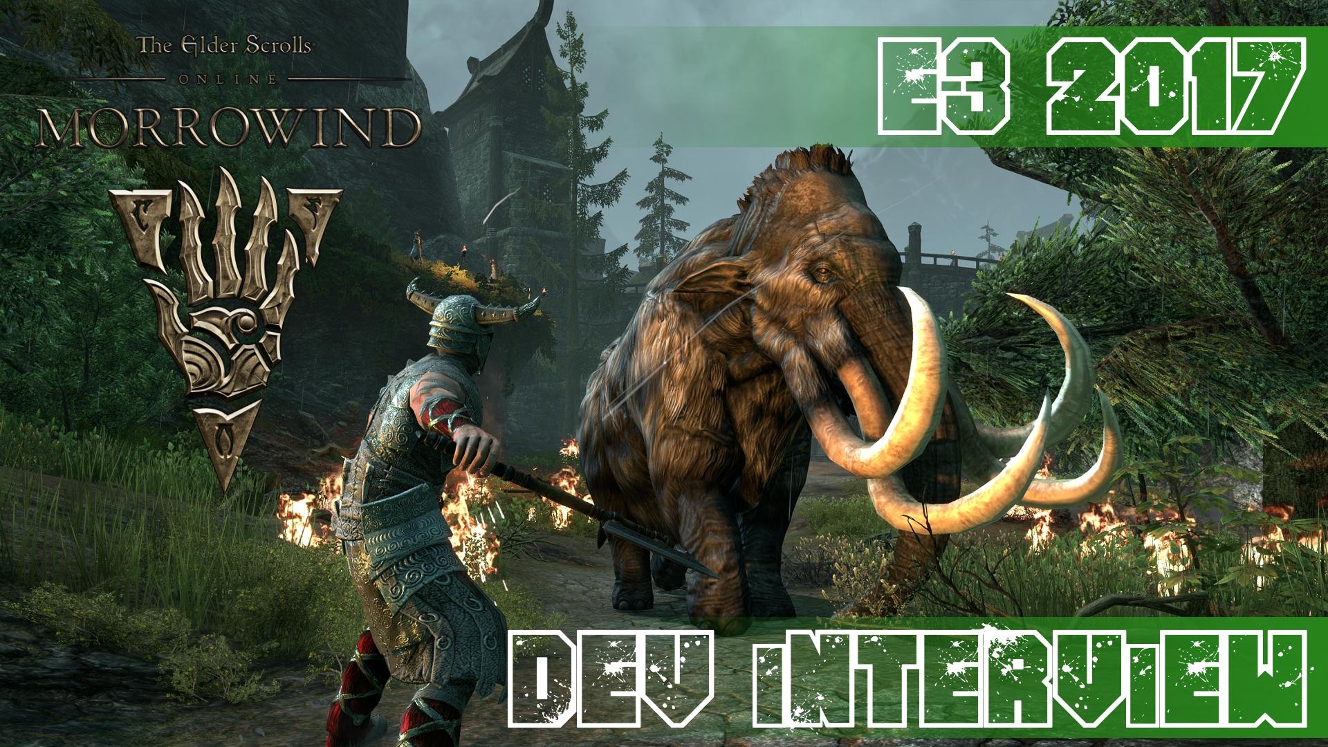 Elder Scrolls Online: Morrowind - E3 2017 Interview w/ Matt Firor Video Thumbnail