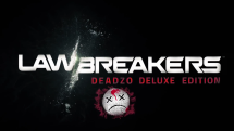 LawBreakers Deadzo Deluxe Preview Video Thumbnail
