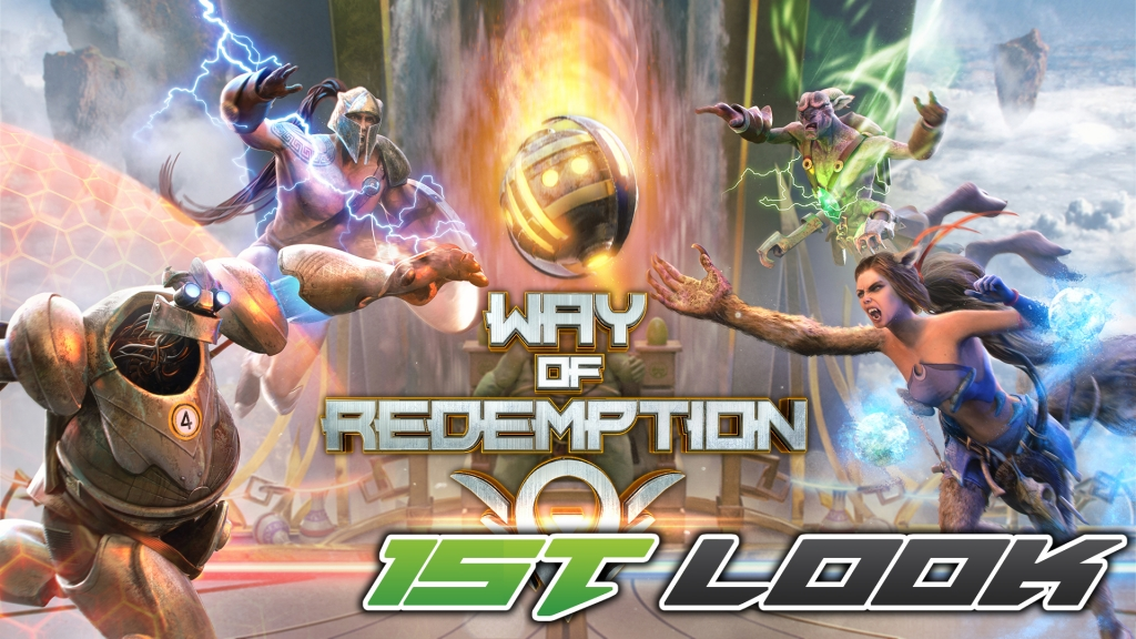 Way of Redemption First Look
